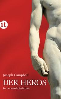 Joseph Campbell, Der Heros